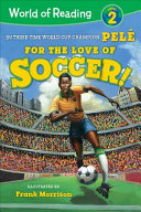 Book cover of WORLD OF READING - FOR THE LOVE OF SOCCE