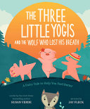 Book cover of 3 LITTLE YOGIS & THE WOLF WHO LOST HIS B