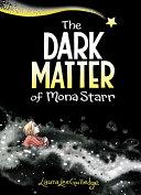 Book cover of DARK MATTER OF MONA STARR