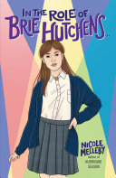 Book cover of IN THE ROLE OF BRIE HUTCHENS