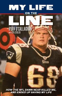 Book cover of MY LIFE ON THE LINE HOW THE NFL DAMN NEA