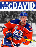 Book cover of CONNOR MCDAVID HOCKEY SUPERSTAR