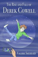 Book cover of RISE & FALL OF DEREK COWELL
