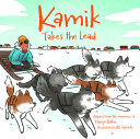 Book cover of KAMIK TAKES THE LEAD