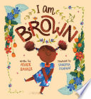 Book cover of I AM BROWN