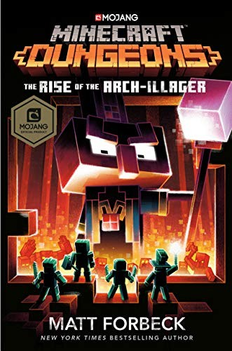 Book cover of MINECRAFT DUNGEONS - RISE OF THE ARCH-IL