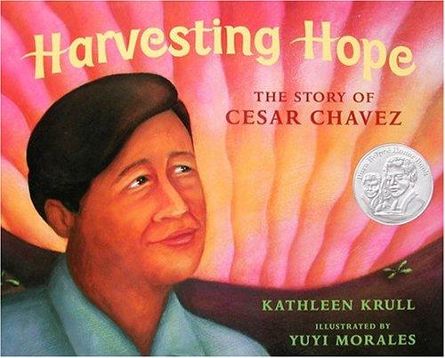 Book cover of HARVESTING HOPE STORY OF CESAR CHAVEZ