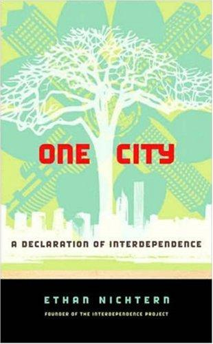 Book cover of 1 CITY - DECLARATION OF INTERDEPENDENCE