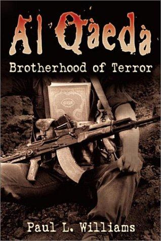 Book cover of AL QAEDA BROTHERHOOD OF TERROR