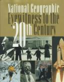 Book cover of EYEWITNESS TO THE 20TH CENTURY