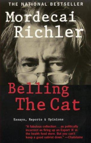 Book cover of BELLING THE CAT - ESSAYS REPORTS & OPINI