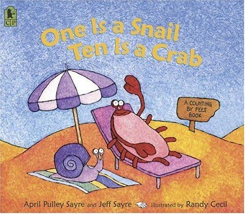 Book cover of 1 IS A SNAIL 10 IS A CRAB
