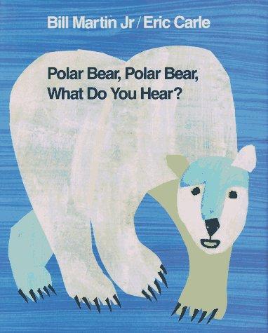 Book cover of POLAR BEAR POLAR BEAR WHAT DO YOU HEAR