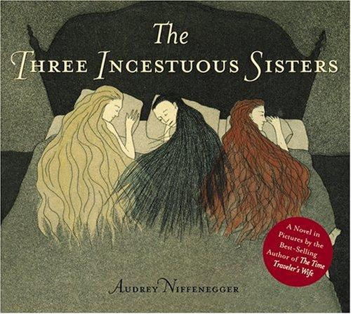 Book cover of 3 INCESTUOUS SISTERS