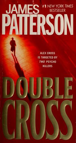 Book cover of ALEX CROSS 13 DOUBLE CROSS