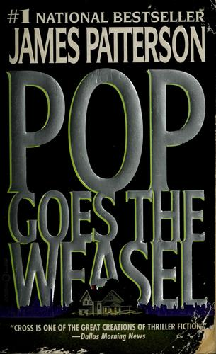 Book cover of ALEX CROSS 05 POP GOES THE WEASEL