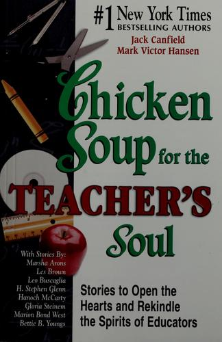 Book cover of CHICKEN SOUP FOR THE TEACHER'S SOUL