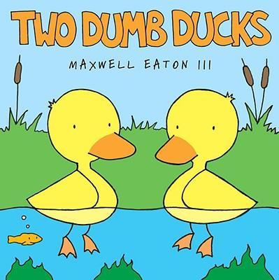 Book cover of 2 DUMB DUCKS
