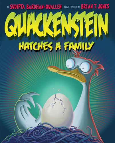 Book cover of QUACKENSTEIN HATCHES A FAMILY