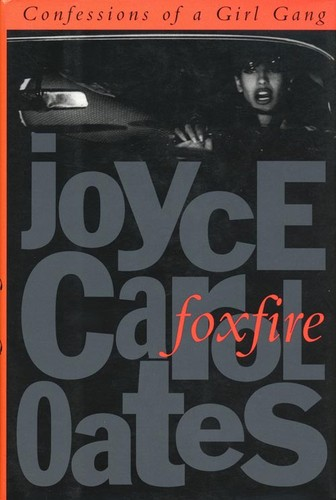 Book cover of FOXFIRE - CONFESSIONS OF A GIRL GANG