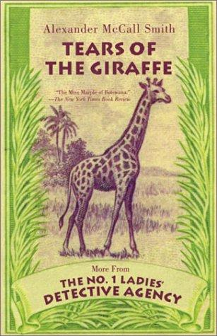 Book cover of TEARS OF THE GIRAFFE MORE FROM THE NO 1