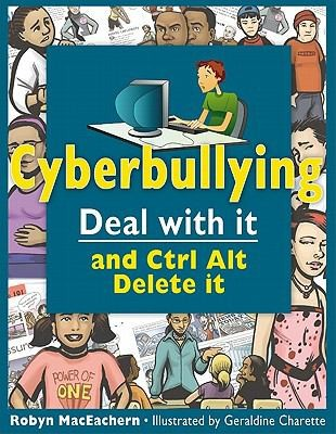 Book cover of CYBERBULLYING DEAL WITH IT & CTRL ALT