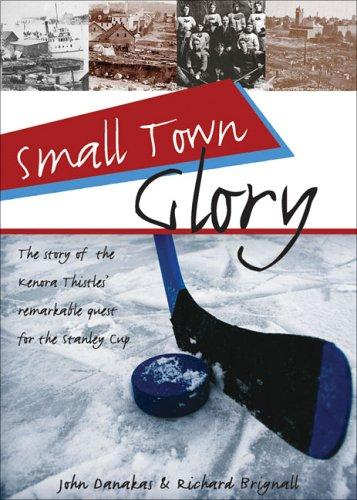 Book cover of SMALL TOWN GLORY