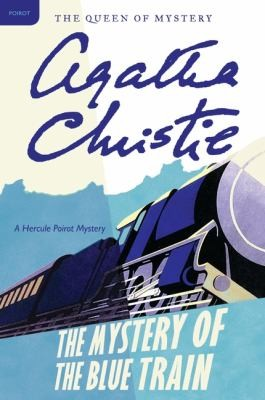 Book cover of MYSTERY OF THE BLUE TRAIN