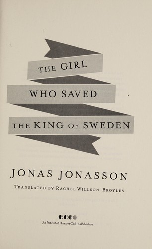 Book cover of GIRL WHO SAVED THE KING OF SWEDEN