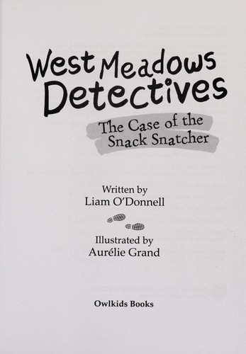 Book cover of WEST MEADOWS DETECTIVES 01 SNACK SNATCHE