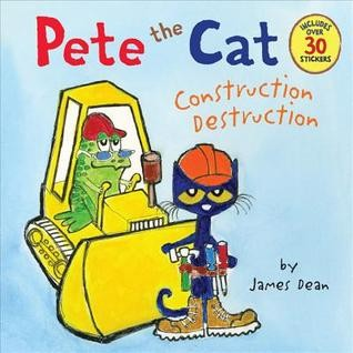 Book cover of PETE THE CAT CONSTRUCTION DESTRUCTION