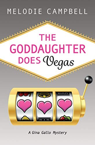 Book cover of GODDAUGHTER DOES VEGAS