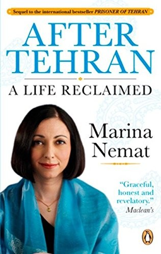 Book cover of AFTER TEHRAN - A LIFE RECLAIMED