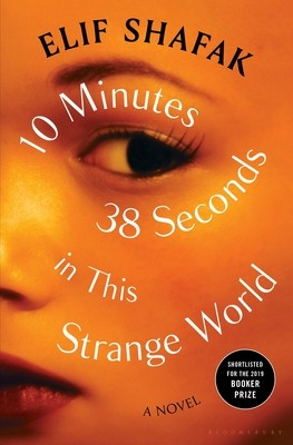 Book cover of 10 MINUTES 38 SECONDS IN THIS STRANGE WO