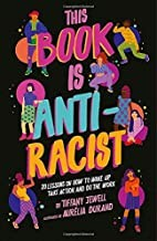 Book cover of THIS BOOK IS ANTI RACIST