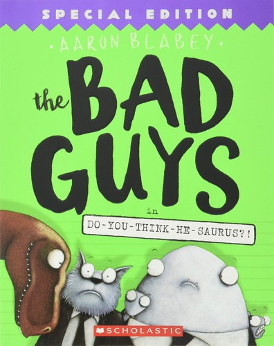 Book cover of BAD GUYS 07 DO YOU THINK HE SAURUS
