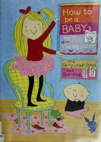 Book cover of HT BE A BABY BY ME THE BIG SISTER