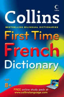 Book cover of COLLINS 1ST TIME FRENCH DICT