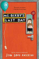 Book cover of MS BIXBY'S LAST DAY