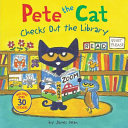 Book cover of PETE THE CAT CHECKS OUT THE LIBRARY