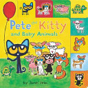 Book cover of PETE THE KITTY & BABY ANIMALS