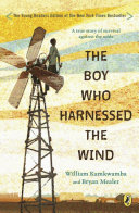 Book cover of BOY WHO HARNESSED THE WIND - YOUNG READE