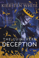 Book cover of CAMELOT RISING 01 GUINEVERE DECEPTION