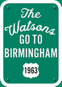 Book cover of WATSONS GO TO BIRMINGHAM 1963