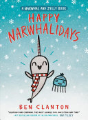 Book cover of NARWHAL & JELLY 05 HAPPY NARWHALIDAYS