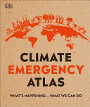 Book cover of CLIMATE EMERGENCY ATLAS