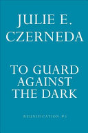 Book cover of TO GUARD AGAINST THE DARK