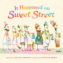 Book cover of IT HAPPENED ON SWEET STREET