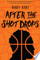 Book cover of AFTER THE SHOT DROPS