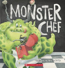Book cover of MONSTER CHEF